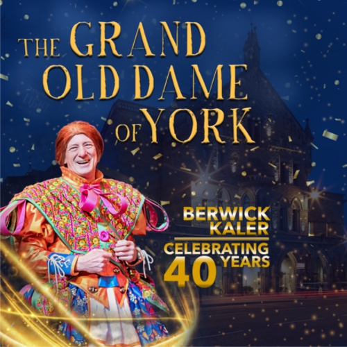 The Grand Old Dame of York: A Corker – Always Time For Theatre